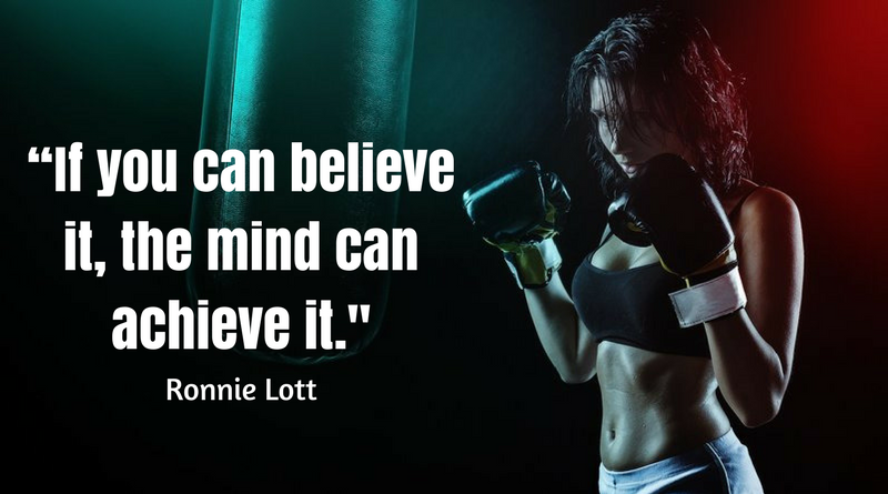 motivation sports quote saying if you can believe it the mind can achieve it ronnie lott